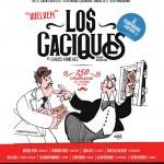 LOS CACIQUES en el Teatro Marquina