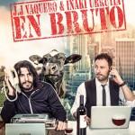 En bruto – Vaquero y Urrutia en el Teatro Cofidis Alcázar