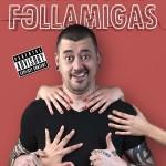 FOLLAMIGAS, Teatro Fígaro