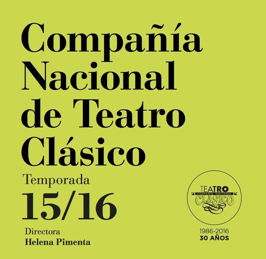 Programa-Temporada-15-16 COMPAÑÍA NACIONAL DE TEATRO CLÁSICO