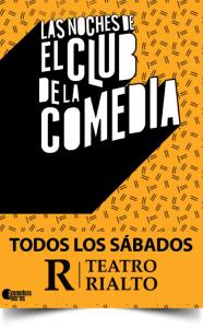 Las Noches de El Club de la Comedia en el Teatro Rialto