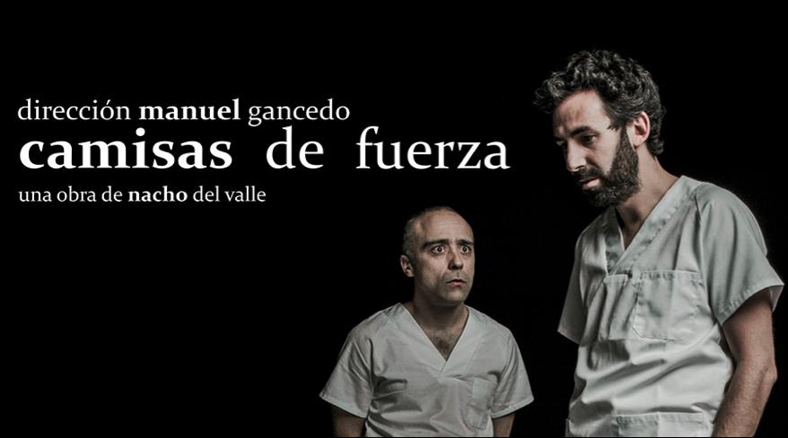 CAMISAS DE FUERZA en el Teatro Lara