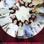 LA TENTACIÓN DE VIVIR en los Teatros Luchana