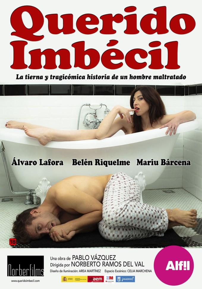 QUERIDO IMBÉCIL en el Teatro Alfil