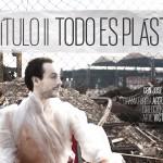 TODO ES PLÁSTICO en La Nao 8 Teatro