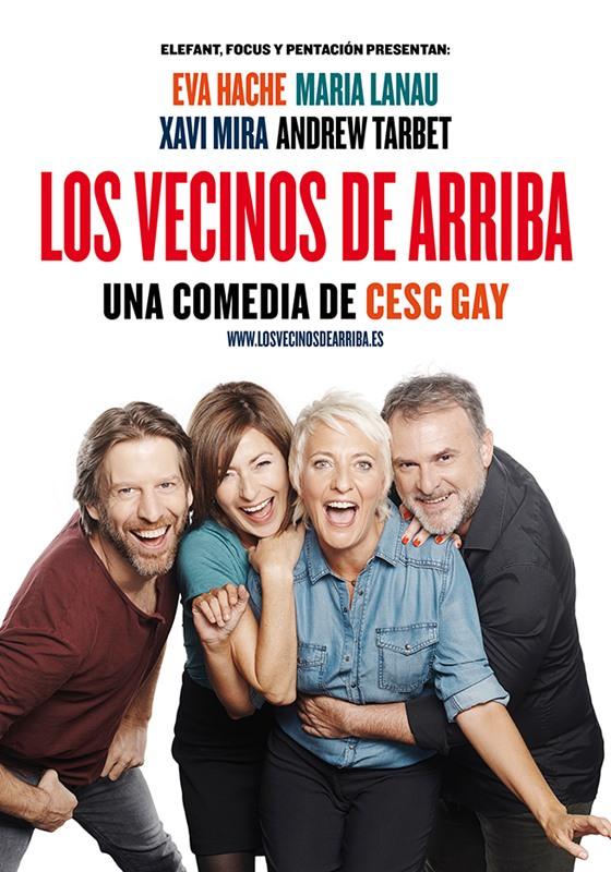 LOS VECINOS DE ARRIBA de Cesc Gay en el Teatro Bellas Artes