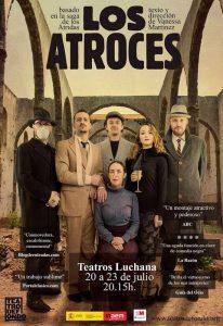 Los Atroces en los Teatros Luchana