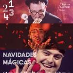 NAVIDADES MÁGICAS en los Teatros Luchana