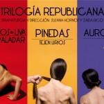 TRILOGÍA REPUBLICANA en la Sala Mirador