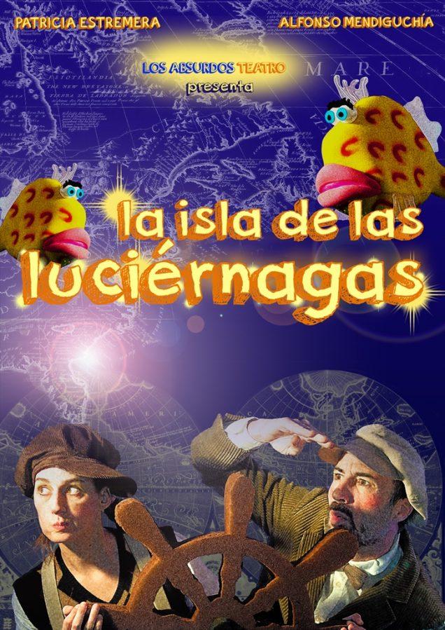 LA ISLA DE LAS LUCIÉRNAGAS en el Teatro Lara