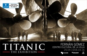 TITANIC THE EXHIBITION en Madrid