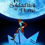 EL SOLDADITO DE PLOMO en el Teatro Marquina