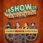 EL SHOW DE AL TRAN TRÁN en el Gran Teatro de Principe Pio