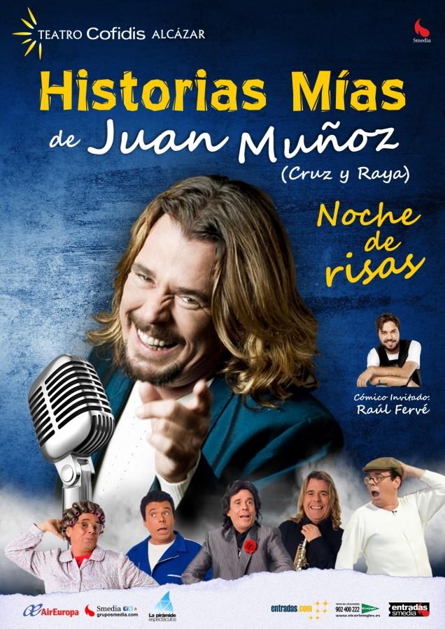 HISTORIAS MÍAS, JUAN MUÑOZ en el Teatro Cofidis Alcázar