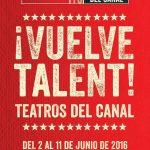 TALENT 2016 en los Teatros del Canal