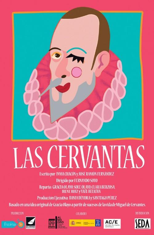 LAS CERVANTAS - CÍA. ESCENATE Y DD&COMPANY