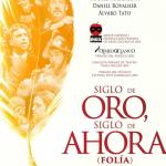 Regresa a Madrid Siglo de Oro, siglo de ahora (Folía) Ron Lalá