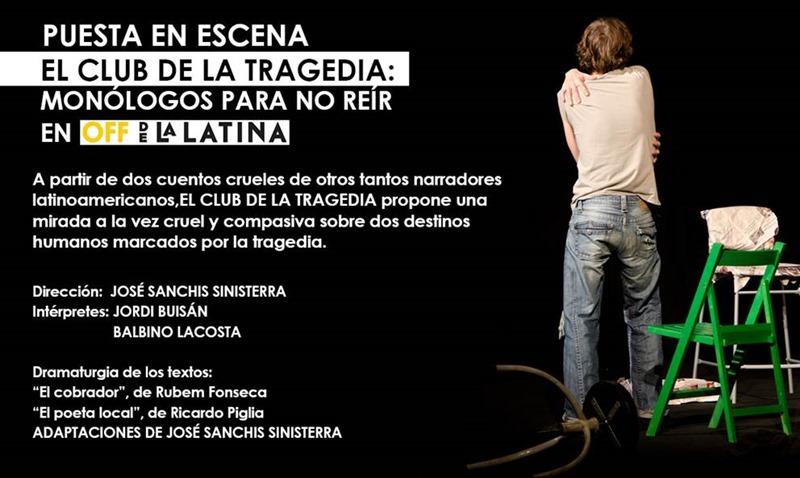 EL CLUB DE LA TRAGEDIA de Sanchis Sinisterra en el Off de la Latina