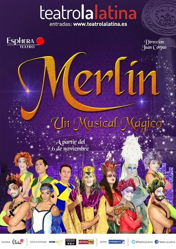 MERLÍN UN MUSICAL MÁGICO en el Teatro La Latina