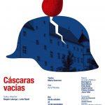 CÁSCARAS VACÍAS, Teatro María Guerrero