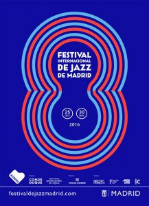 JAZZMADRID16 Festival Internacional de Jazz de Madrid