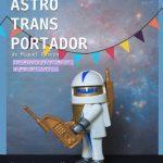 EL ASTROTRANSPORTADOR en la Sala Arte&Desmayo