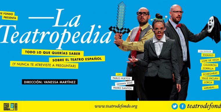 LA TEATROPEDIA de Teatro DeFondo en Teatro Bellas Artes