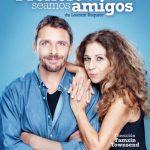 PREFIERO QUE SEAMOS AMIGOS en el Teatro La Latina