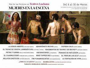 Ciclo  MUJERES EN LA ESCENA, Teatros Luchana