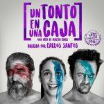 UN TONTO EN UNA CAJA en el Nuevo Teatro Alcalá