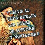 Todos los lunes, MUEBLOFILIA en el Café Berlín