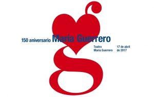 Actividades CDN, celebrando el 150 ANIVERSARIO MARÍA GUERRERO