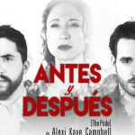 ANTES Y DESPUÉS – The Pride en el Pequeño Teatro Gran Vía