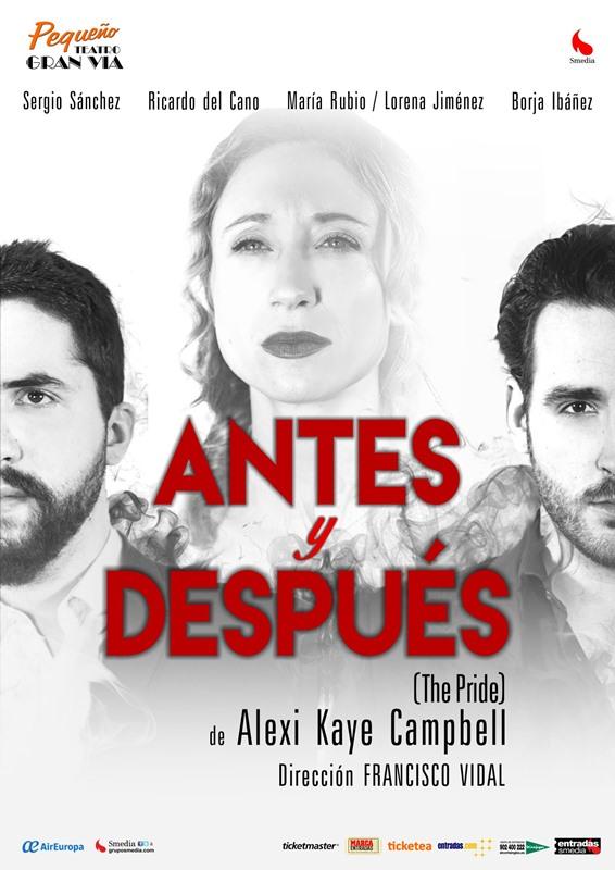 ANTES Y DESPUÉS - The Pride en el Pequeño Teatro Gran Vía