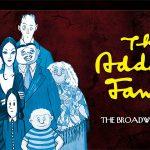 LA FAMILIA ADDAMS el Musical llega en octubre al Teatro Calderón