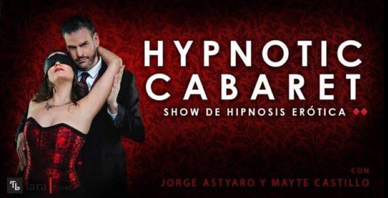 HIPNOTIC CABARET en el Teatro Lara