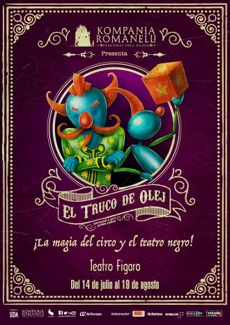 EL TRUCO DE OLEJ en el Teatro Fígaro