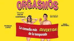ORGASMOS, la comedia, en los Teatros Luchana