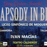 RHAPSODY IN BLUE George Gershwin Inmortal en el Teatro Calderón