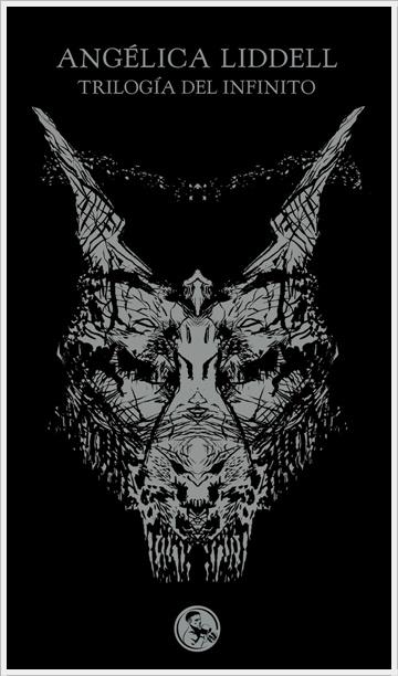 Trilogía del Infinito Angélica Liddell