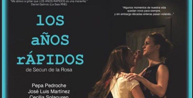 LOS AÑOS RÁPIDOS en el Teatro del Barrio