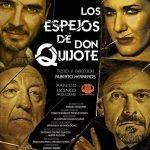 LOS ESPEJOS DE DON QUIJOTE en el Corral de Cervantes