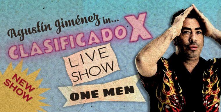 AGUSTÍN JIMÉNEZ - Clasificado X en el Teatro Reina Victoria