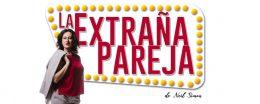 LA EXTRAÑA PAREJA en el Teatro Amaya