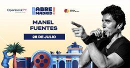 Manel Fuentes – Mi vida con Bruce, Abre Madrid!