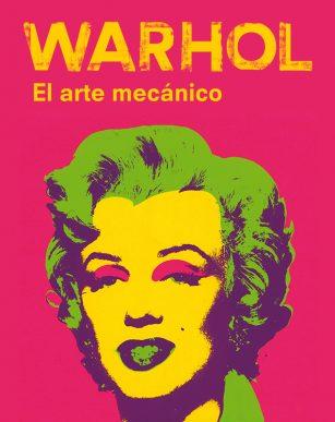 WARHOL, EL ARTE MÉCANICO, en Caixa Forum