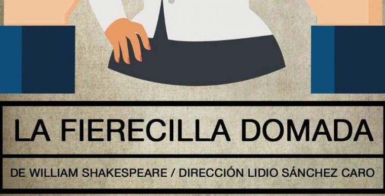 LA FIERECILLA DOMADA en el Teatro Lagrada