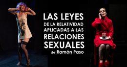 LAS LEYES DE LA RELATIVIDAD APLICADAS A LAS RELACIONES SEXUALES en el Teatro Lara