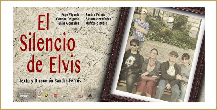 EL SILENCIO DE ELVIS en el Teatro Infanta Isabel