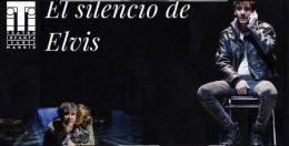 EL SILENCIO DE ELVIS en el Teatro Español